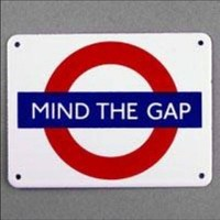 Standard Warning to Passengers : Mind the Gap